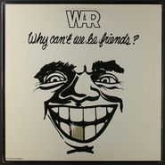 War, Why Can't We Be Friends? [Original Issue] (LP)
