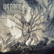 We Came As Romans, Tracing Back Roots (CD)