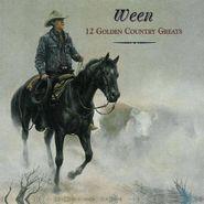 Ween, 12 Golden Country Greats [180 Gram Vinyl] (LP)