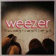 "Weezer, (If You're Wondering If I Want To) I Want You To [Promo Orange Vinyl]  (7"")"