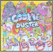 Cookie Duster, When Flying Was Easy (LP)
