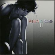 When in Rome, II (CD)