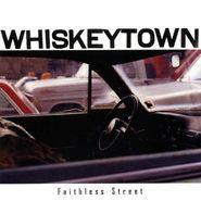 Whiskeytown, Faithless Street (CD)