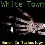 White Town, Women In Technology (CD)