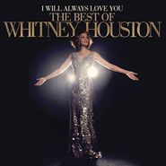 Whitney Houston, I Will Always Love You: The Best Of Whitney Houston (CD)