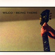 Wilco, Being There (CD)