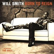 Will Smith, Born To Reign (CD)