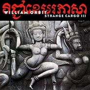 William Orbit, Strange Cargo III (CD)