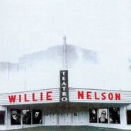 Willie Nelson, Teatro: The Complete Sessions (CD)