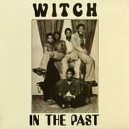 Witch, In The Past (LP)