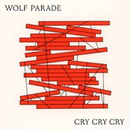 Wolf Parade, Cry Cry Cry [Loser Edition White Vinyl] (LP)