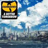 Wu-Tang Clan, A Better Tomorrow (CD)