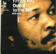 Yabby You, Dub It To The Top 1976-79 (CD)