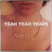 "Yeah Yeah Yeahs, Yeah Yeah Yeahs (12"")"
