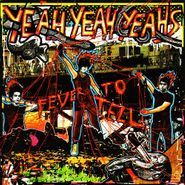 Yeah Yeah Yeahs, Fever to Tell (CD)