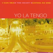 Yo La Tengo, I Can Hear The Heart Beating As One (LP)