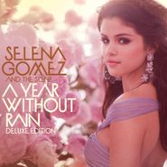 Selena Gomez, A Year Without Rain [Limited Edition] (CD)
