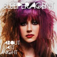 Sleeper Agent, About Last Night (LP)