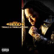 Ace Hood, Trials & Tribulations (CD)