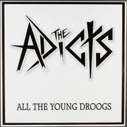 The Adicts, All The Young Droogs [White Vinyl] (LP)