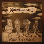 The Moondoggies, Adios I'm A Ghost (CD)