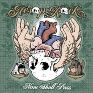Aesop Rock, None Shall Pass (CD)