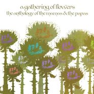 The Mamas & The Papas, A Gathering Of Flowers: The Anthology Of The Mamas & The Papas (CD)