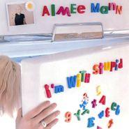 Aimee Mann, I'm With Stupid (CD)