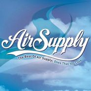 Air Supply, The Best Of Air Supply: Ones That You Love (CD)