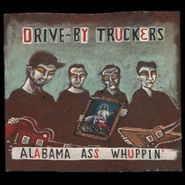 Drive-By Truckers, Alabama Ass Whuppin' (CD)