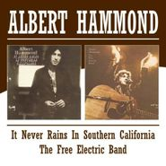 Albert Hammond, It Never Rains In Southern California / The Free Electric Band [Import] (CD)