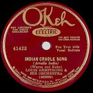 Louis Armstrong, Indian Cradle Song / Exactly Like You