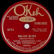 Louis Armstrong, Dallas Blues / Bessie Couldn't Help It