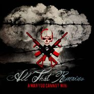 All That Remains, A War You Cannot Win (CD)
