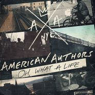 American Authors, Oh, What A Life (CD)