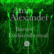 """Amir Alexander, Burrow / Darkness Eternal (12"""")"""