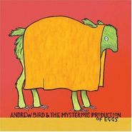 Andrew Bird, Andrew Bird & The Mysterious Production Of Eggs (CD)