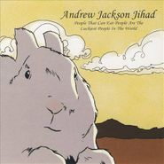 Andrew Jackson Jihad, People That Can Eat People Are The Luckiest People In The World (CD)