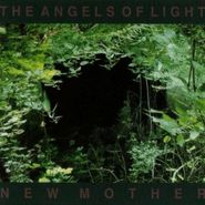 The Angels of Light, New Mother (CD)