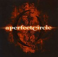 A Perfect Circle, Mer de Noms (CD)