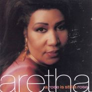 Aretha Franklin, A Rose Is Still A Rose (CD)