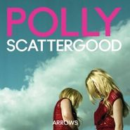 Polly Scattergood, Arrows (CD)