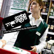 Arctic Monkeys, I Bet You Look Good On The Dancefloor (CD)