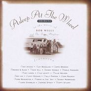 Asleep At The Wheel, A Tribute To the Music of Bob Wills & the Texas Playboys (CD)