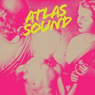 Atlas Sound, Let The Blind Lead Those Who Can See But Cannot Feel (CD)