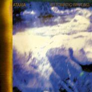 Ataxia, Automatic Writing (CD)