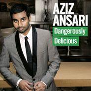 Aziz Ansari, Dangerously Delicious (CD)