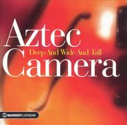 Aztec Camera, Deep And Wide And Tall: The Platinum Collection [Import] (CD)