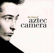 Aztec Camera, The Best Of Aztec Camera (CD)