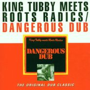 King Tubby, Dangerous Dub (LP)